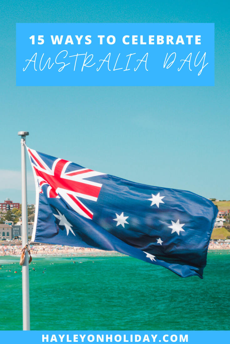15 ways to celebrate Australia Day this year.