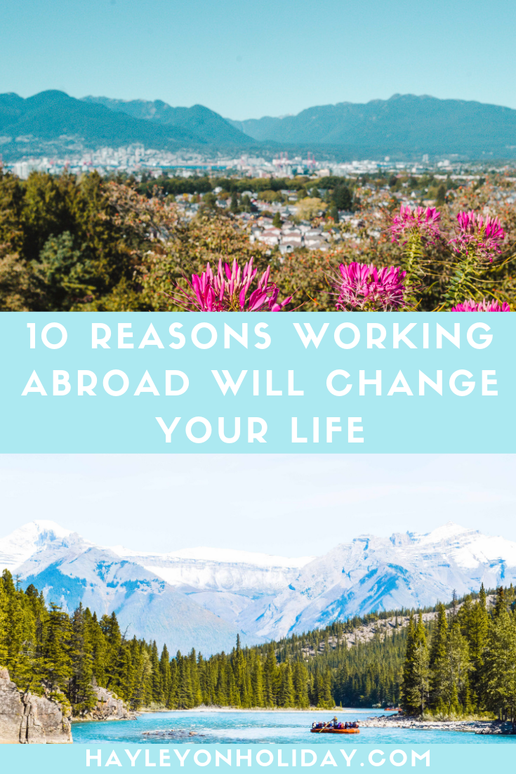 10 reasons why moving abroad on a working holiday will be the best thing you ever do.