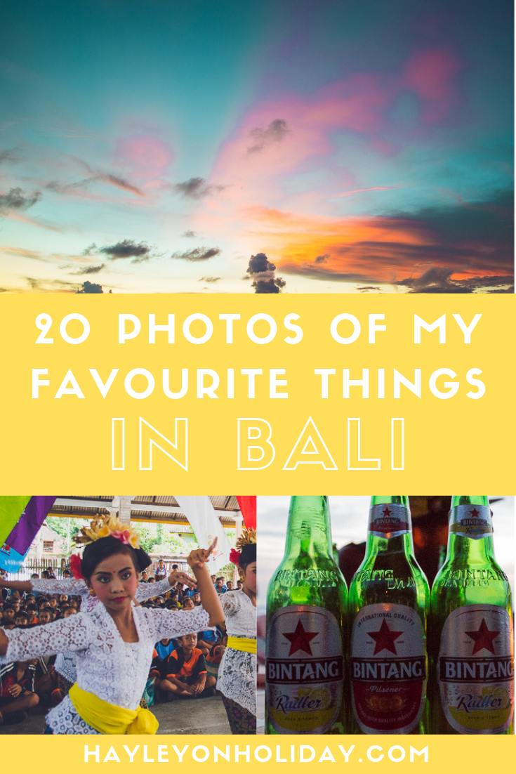 Here are 20 photos of my favourite things in Bali - including the food, the people, the scenery and more!