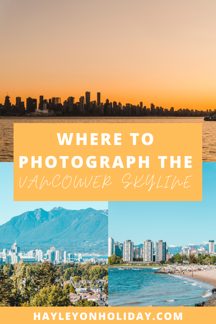 The best views in Vancouver - over 15 places to visit to take photos of the Vancouver skyline.
