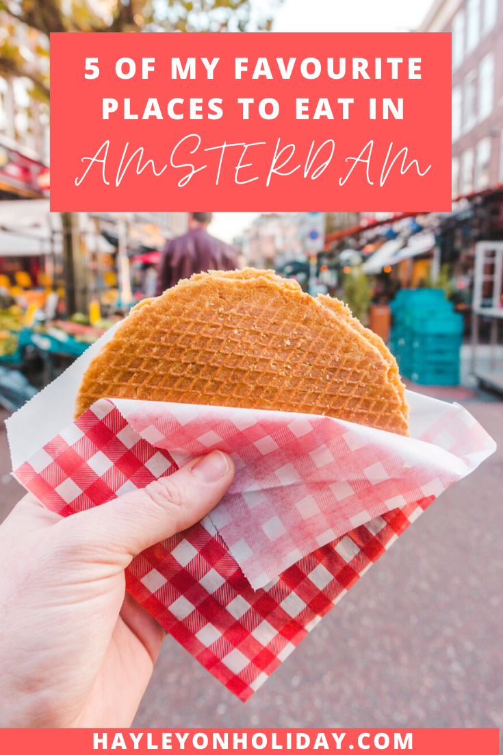 5 of my favourite places to eat in Amsterdam. Here's where (and what) you should definitely eat in Amsterdam.