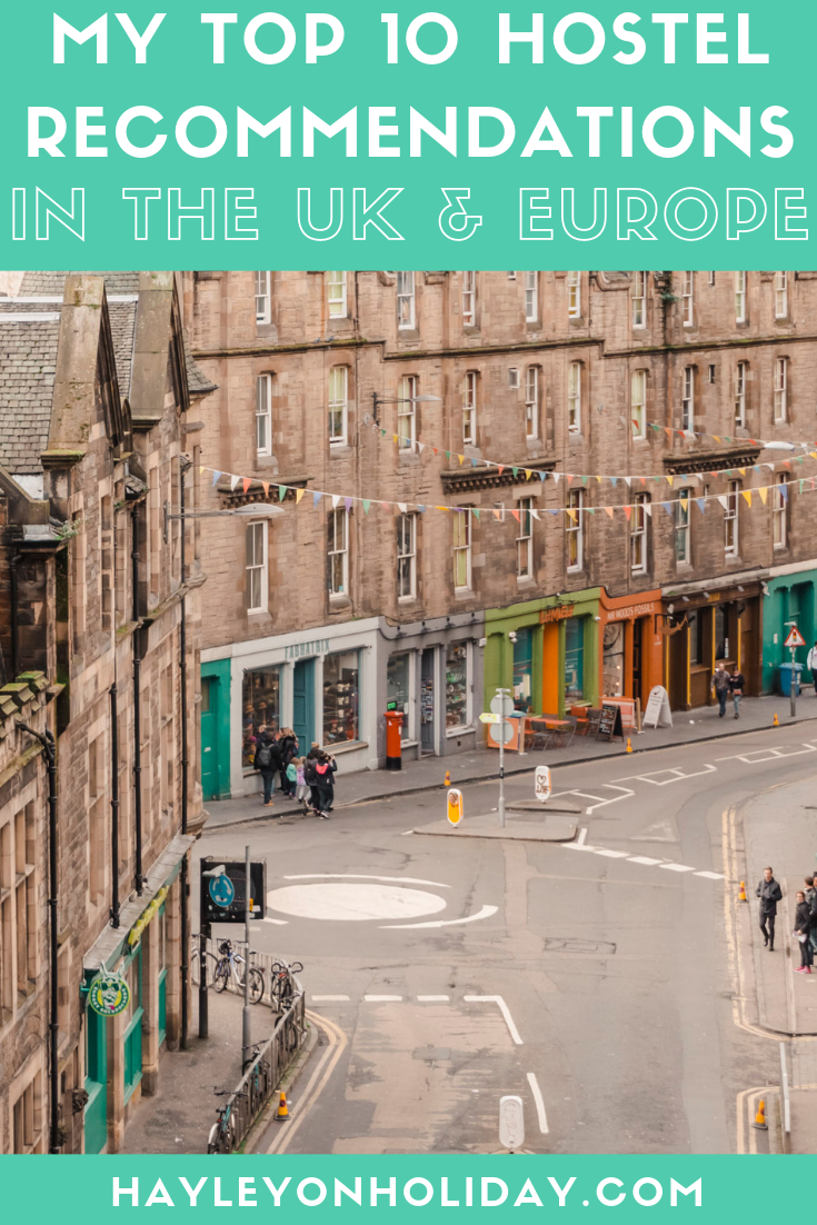 The top 10 hostels I recommend in the UK and Europe