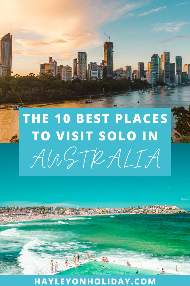 The 10 best places to visit in Australia as a solo traveller.