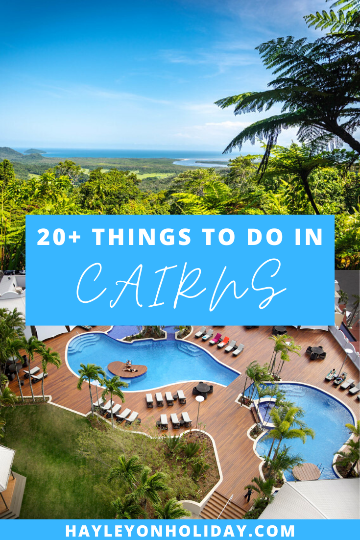 Ove 20 things to do in Cairns, including the best day trips from Cairns and where to stay in Cairns.