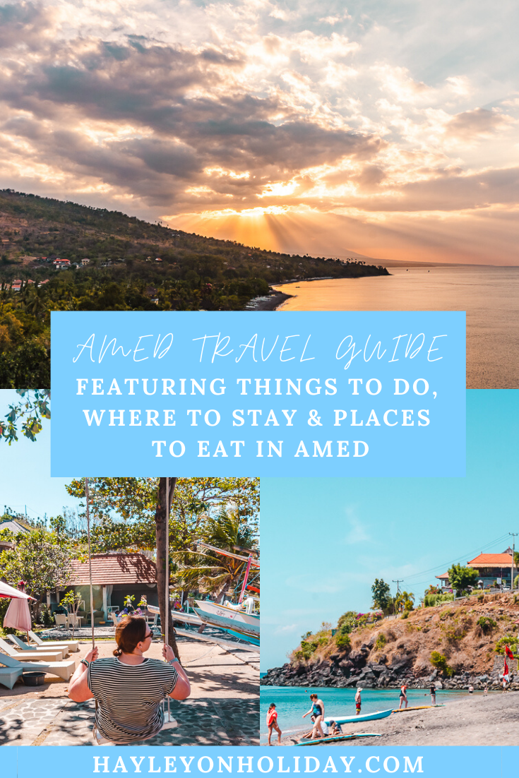 Amed travel guide - all the things you should know before visiting Amed, Bali.