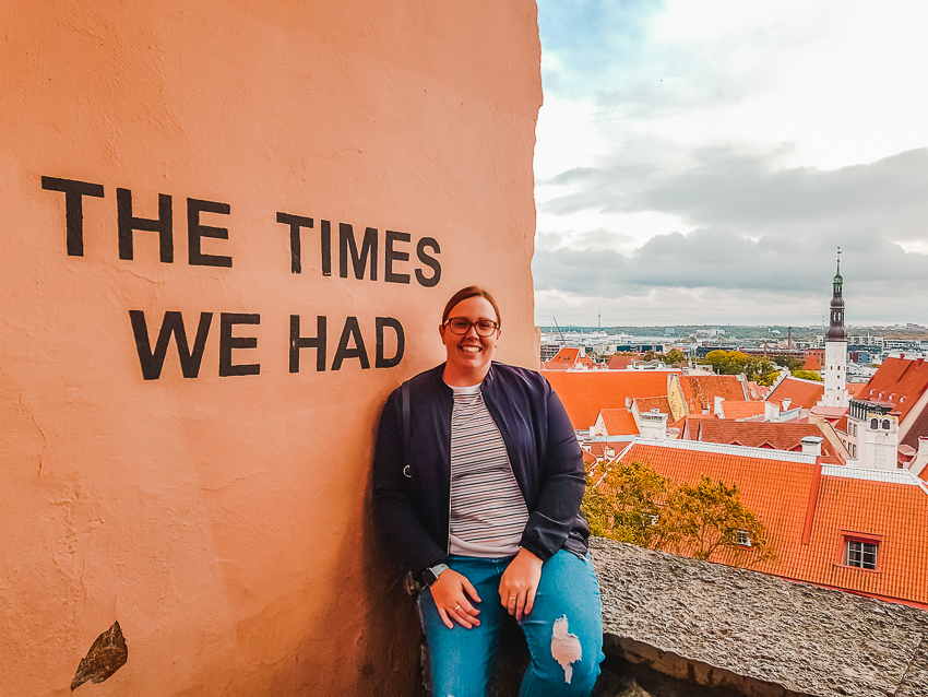The Times We Had sign in Tallinn, Estonia